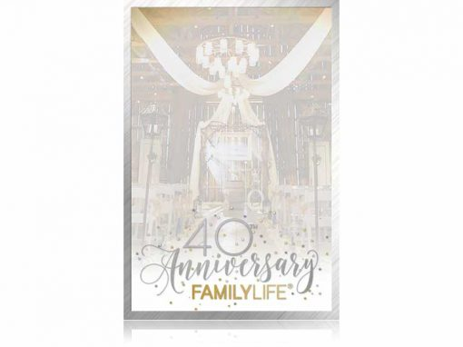 FamilyLife 40th Anniversary